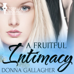 A Fruitful Intimacy Thumbnail